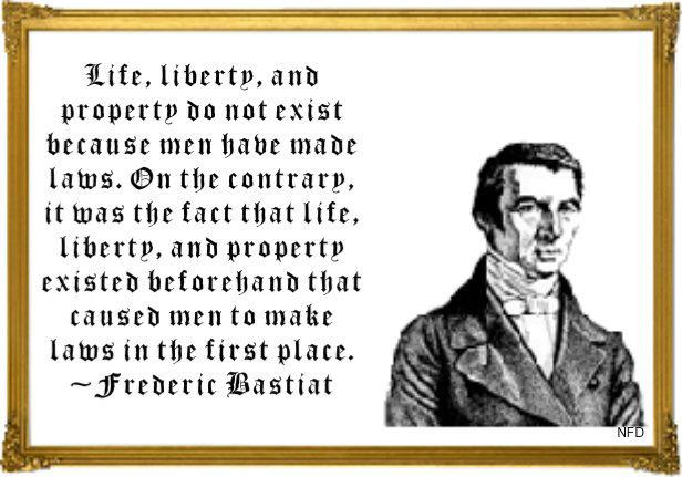 Bastiat-Life-Liberty-Property